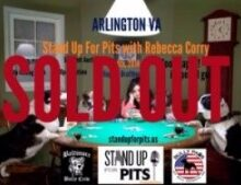 ARLINGTON VA Stand Up For Pits has SOLD OUT!