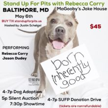 Get tickets to BALTIMORE Stand Up For Pits!!!