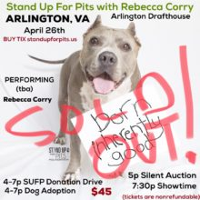 ARLINGTON VA Stand Up For Pits SOLD OUT!!!!