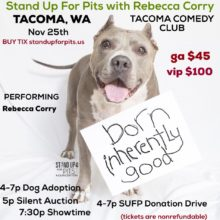 TACOMA STAND UP FOR PITS IS NOV 25TH!!