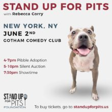 Stand Up For Pits NEW YORK CITY TICKETS AVAILABLE NOW!!!