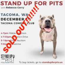 STAND UP FOR PITS TACOMA IS SOLD OUT!!!